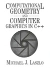 Laszlo M. — Computational Geometry and Computer Graphics in C++