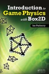 Parberry I. — Introduction to game physics with Box2D
