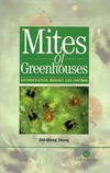 Zhang Z. — Mites of Greenhouses: Identification, Biology and Control