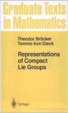 Brocker Th., Dieck T.T. — Representations of Compact Lie Groups