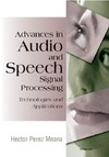 Meana H. P. — Advances in Audio and Speech Signal Processing: Technologies and Applications