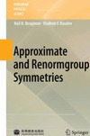 Ibragimov N.H., Kovalev V. F. — Approximate and Renormgroup Symmetries