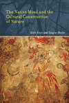 S.Atran, D. Medin — The Native Mind and the Cultural Construction of Nature (Life and Mind: Philosophical Issues in Biology and Psychology)