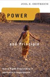 Oestreich J.E. — Power and Principle: Human Rights Programming in International Organizations (Advancing Human Rights)