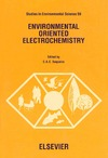 Sequeira C.A.C. — Environmental Oriented Electrochemistry. Studies in Environmental Sciences. Volume 59
