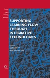Hirashima T. — Supporting Learning Flow through Integrative Technologies. Volume 162. Frontiers in Artificial Intelligence and Applications