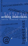 Dewitt S.L. — Writing Inventions: Identities, Technologies, Pedagogies