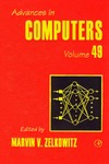 Zelkowitz M.(editor) — Advances in Computers. Volume 49
