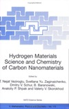 Veziroglu T.N., Zaginaichenko S.Y., Schur D.V. — Hydrogen Materials Science and Chemistry of Carbon Nanomaterials (NATO Security for Science Series A: Chemistry and Biology)