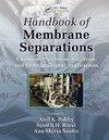 Pabby A.K. (ed.) — Handbook of membrane separations : chemical, pharmaceutical, food, and biotechnological applications