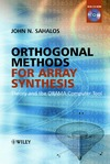 Sahalos J. — Orthogonal Methods for Array Synthesis: Theory and the ORAMA Computer Tool