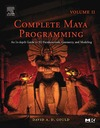 Gould D. — Complete Maya Programming, Vol. II: An In-Depth Guide to 3D Fundamentals, Geometry, and Modeling (Morgan Kaufmann Series in Computer Graphics and Geometric ... Morgan Kaufmann Series in Computer Graphics)