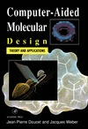 Doucet J., Weber J. — Computer-Aided Molecular Design: Theory and Applications