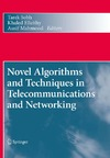 Sobh T., Elleithy K., Mahmood A. — Novel Algorithms and Techniques in Telecommunications and Networking