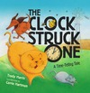 Harris T. — The Clock Struck One: A Time-telling Tale (Math Is Fun!)