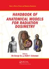 Xu X., Eckerman K. — Handbook of Anatomical Models for Radiation Dosimetry (Series in Medical Physics and Biomedical Engineering)