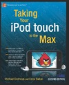 Sadun E., Grothaus M. — Taking Your iPod touch to the Max (Technology in Action)