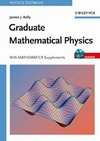 Kelly J. — Graduate Mathematical Physics, with MATHEMATICA Supplements