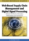 Ramachandra M. — Web-based Supply Chain Management and Digital Signal Processing: Methods for Effective Information Administration and Transmission