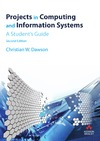 Dawson C. — Projects in Computing and Information Systems: A Student's Guide
