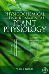 Nobel P. — Physicochemical and Environmental Plant Physiology, Fourth Edition