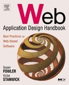 Fowler S., Stanwick V. — Web Application Design Handbook: Best Practices for Web-Based Software