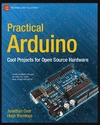 Oxer J., Blemings H. — Practical Arduino Cool Projects for  Open Source Hardware