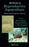 Cabrita E., Robles V., Herráez P. — Methods in Reproductive Aquaculture: Marine and Freshwater Species