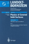Hermann K., Ibach H., Jacobi K. — Physics of Covered Solid Surfaces Subvolume A Adsorbed Layers on Surfaces Part 2 Measuring Techniques and Surface Properties Changed by Adsorption