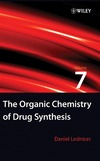 Lednicer D. — The Organic Chemistry of Drug Synthesis (Organic Chemistry Series of Drug Synthesis) (Volume 7)