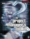 Shailer D. — The Project Manager's Toolkit (Computer Weekly Professional)