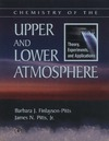 Finlayson-Pitts B.J., Pitts J.N. — Chemistry of the Upper and Lower Atmosphere: Theory, Experiments, and Applications