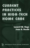 Kaye L., Davitt J. — Current Practices in High-Tech Home Care
