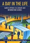 Shontz P.K., Murray R.A. — A Day in the Life: Career Options in Library and Information Science
