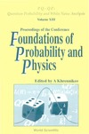Khrennikov A. — Foundations of Probability and Physics: Proceedings of the Conference