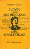 Kochina P. — Love and Mathematics: Sofya Kovalevskaya