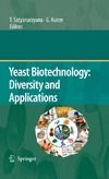 Satyanarayana T., Kunze G. — Yeast Biotechnology: Diversity and Applications