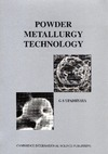 Upadhyaya G.S. — Powder Metallurgy Technology