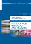 Nahmias Y., Bhatia S.N. — Microdevices in Biology and Medicine