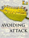 Graeme D. Ruxton, Thomas N. Sherratt, Michael P. Speed — Avoiding Attack: The Evolutionary Ecology of Crypsis, Warning Signals and Mimicry