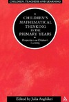 Julia Anghileri — Children's Mathematical Thinking in Primary Years (Children, Teachers and Learning)