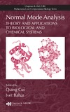 Qiang Cui, Ivet Bahar — Normal Mode Analysis: Theory and Applications to Biological and Chemical Systems (Chapman & Hall/CRC Mathematical & Computational Biology)