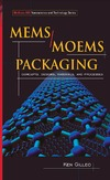 Ken Gilleo — MEMS/MOEM Packaging: Concepts, Designs, Materials and Processes (Mcgraw-Hill Nanoscience and Technology)