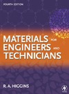 R. A. Higgins — Materials for Engineers and Technicians Fourth Edition