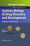 Qing Yan — Systems Biology in Drug Discovery and Development: Methods and Protocols (Methods in Molecular Biology, Vol. 662)