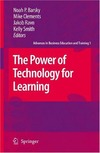 Noah P. Barsky, Noah P. Barsky, Mike Clements — The Power of Technology for Learning
