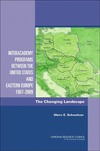 Glenn E. Schweitzer — Interacademy Programs Between the United States and Eastern Europe 1967-2009: The Changing Landscape