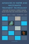 T. Matsuo, K. Hanaki, S. Takizawa — Advances in water and wastewater treatment technology [electronic resource]: molecular technology, nutrient removal, sludge reduction and environmental health