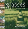 Darke R. — The encyclopedia of grasses for livable landscapes