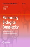 Taishin Nomura, Yoshiyuki Asai — Harnessing  Biological Complexity: An Introduction to Computational Physiology